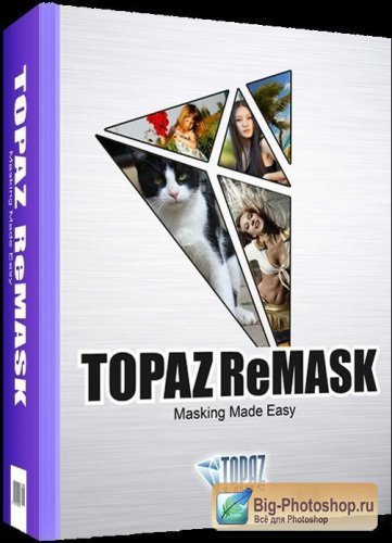 Topaz ReMask v2.0.4 plugin for Adobe Photoshop (32-64-bit)