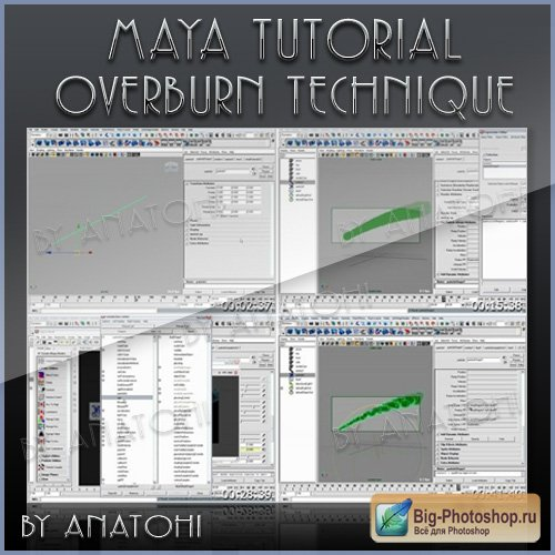 Maya Tutorial - Overburn technique video tutorial