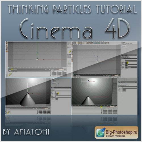 Tutorial Thinking Particles and Cinema 4D