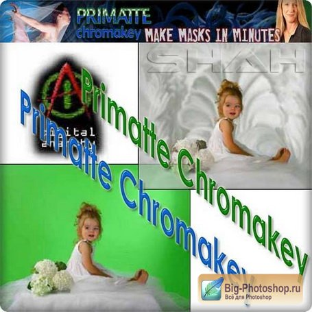 Плагин - Digital Anarchy Primatte Chromakey 5.0 (2011, x86/x64)