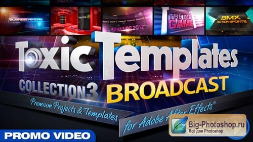 Toxic Templates 3: Broadcast for After Effects Project