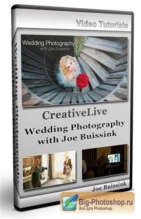 CreativeLive - Wedding Photography with Joe Buissink