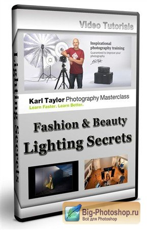 Fashion & Beauty Lighting Secrets / Karl Taylor