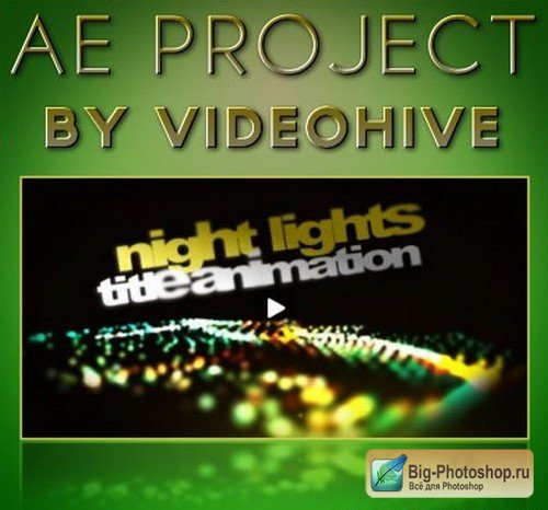 AE Project - VideoHive Night Lights Ttitle AE CS4