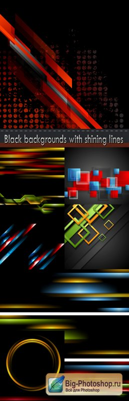 Black backgrounds with shining lines