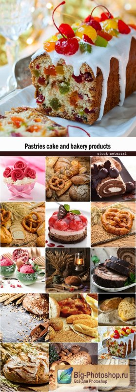 Pastries cake and bakery products