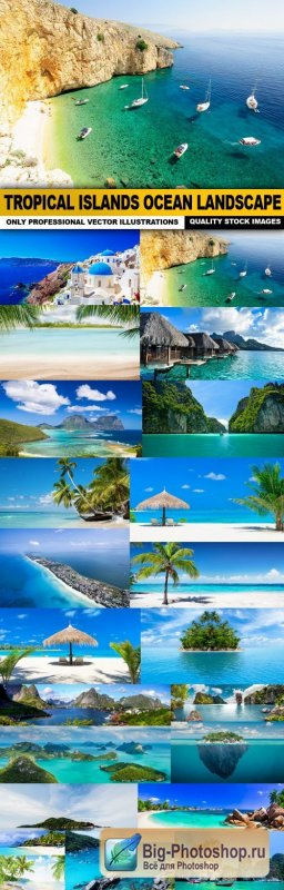 Tropical Islands Ocean Landscape - 25 HQ Images