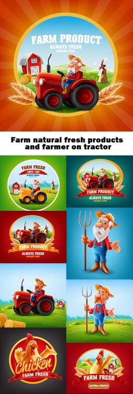 Farm natural fresh products and farmer on tractor