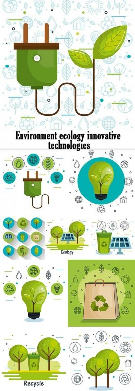 Environment ecology innovative technologies